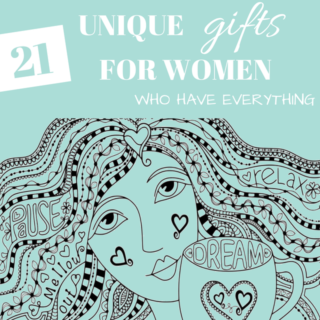 Unique gifts for women who have everything