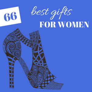 66 Gifts For Women