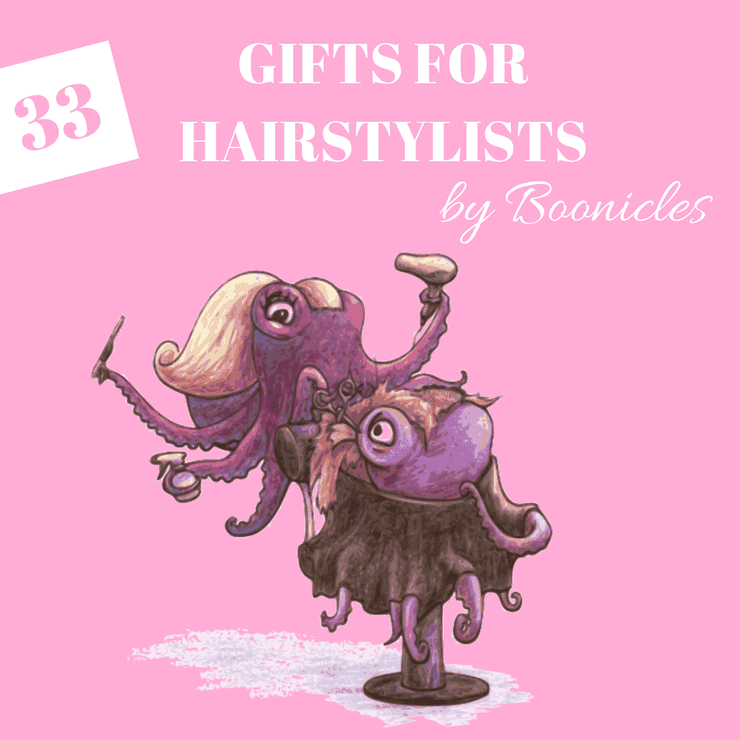 33 Unique Gifts for Hairdressers and Hairstylists & 33 Unique Gifts for Hairdressers and Hairstylists | Boonicles